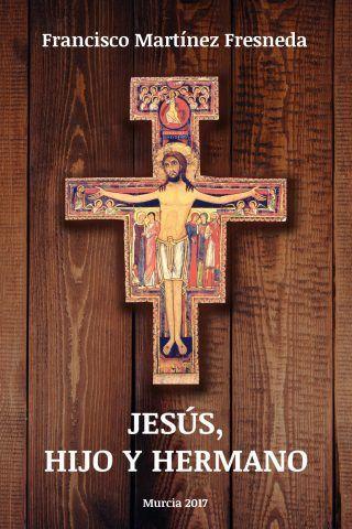Jesús, Hijo y Hermano