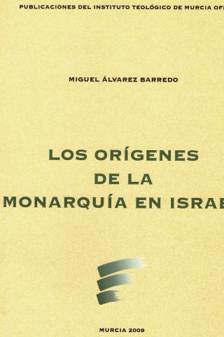 Los orígenes de la Monarquía en Israel