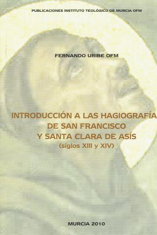 Introducción a las hagiografías de San Francisco y Santa Clara de Asís