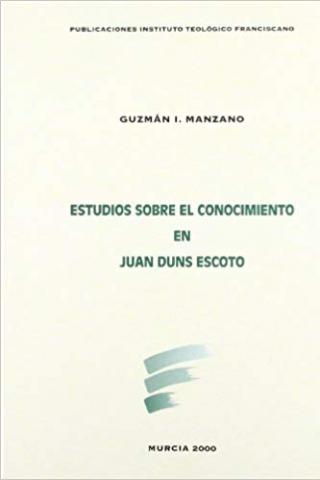 Estudios sobre el conocimiento en Juan Duns Escoto