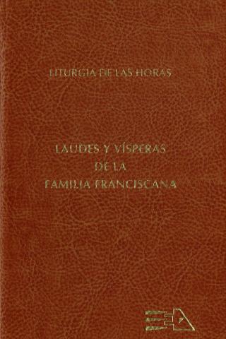 Laudes y Vísperas de la Familia Franciscana (Ed. Francisco M. Fresneda)